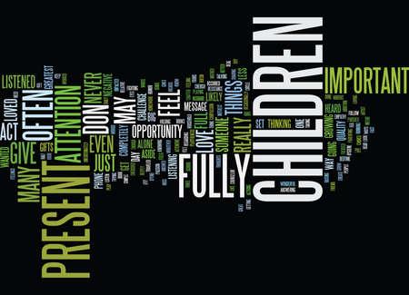ARE YOU PRESENT WITH YOUR CHILDREN Text Background Word Cloud Concept Illusztráció