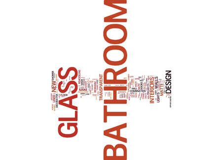 BATHROOM IN GOOD SHAPE PART ONE Text Background Word Cloud Concept