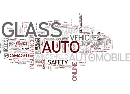 AUTO GLASS FOR YOUR VEHICLE Text Background Word Cloud Concept