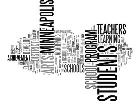 ARTS FOR ACADEMIC ACHIEVEMENT HELP STUDENTS IN MINNEAPOLIS SCHOOLS Text Background Word Cloud Concept