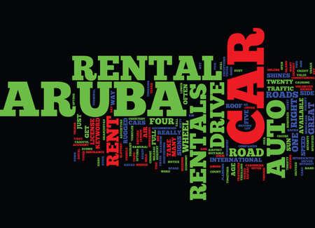 rentals: ARUBA AUTO RENTALS Text Background Word Cloud Concept Illustration