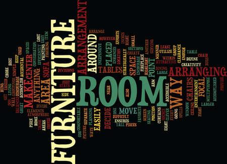ATTRACTIVE ARRANGEMENT OF YOUR FURNITURE ENHANCES YOUR ROOM Text Background Word Cloud Concept Illustration