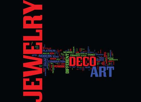 enhances: ART DECO JEWELRY Text Background Word Cloud Concept