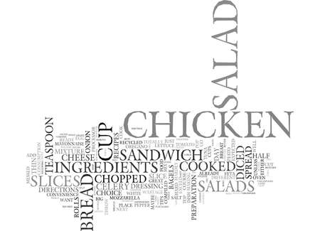 AS A SALAD OR AS A CHICKEN SALAD SANDWICH THE DAY AFTER Text Background Word Cloud Concept