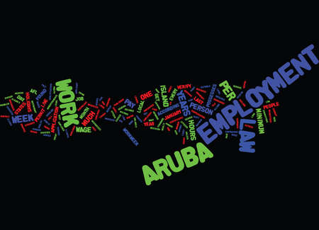 ARUBA EMPLOYMENT LAW Text Background Word Cloud Concept 向量圖像