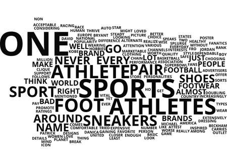 ATHLETES FOOT SNEAKERS IT IS Text Background Word Cloud Concept Illustration