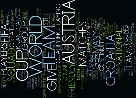qualify: AUSTRIA VS CROATIA Text Background word cloud concept Illustration