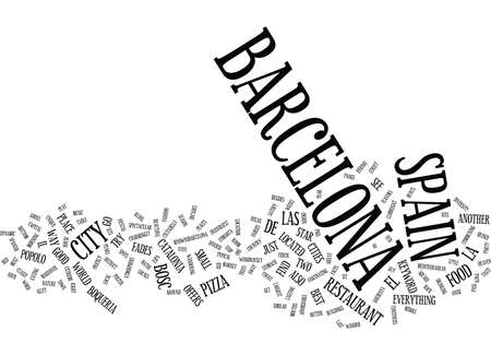 BARCELONA THE MODERN EUROPEAN CITY COOL TIPS FROM A TRAVEL JUNKIE Text Background word cloud concept Illusztráció