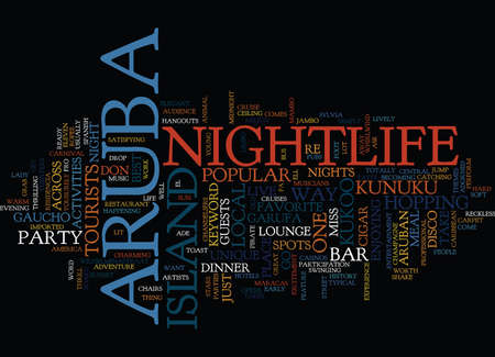 ARUBA NIGHTLIFE Text Background word cloud concept