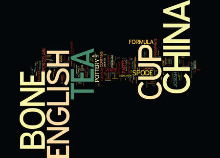 ENGLISH BONE CHINA TEA CUP Text Background Word Cloud Concept