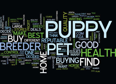 reputable: FIND HEALTHY PUPPY OF REPUTABLE BREEDER Text Background Word Cloud Concept