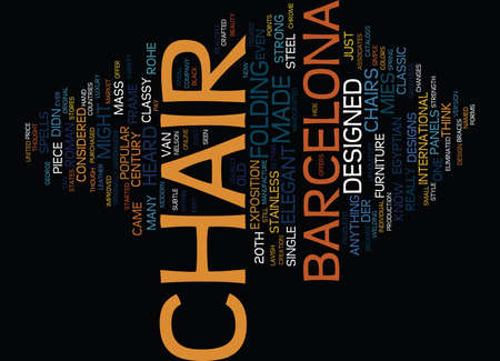 named person: EVER HEARD OF A BARCELONA CHAIR Text Background Word Cloud Concept