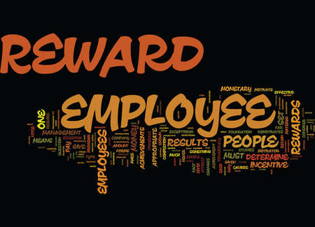 EMPLOYEE REWARDS REAP RESULTS Text Background Word Cloud Concept Иллюстрация
