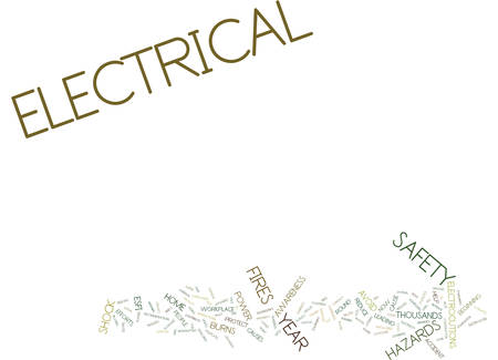 ELECTRICAL SAFETY IS NO ACCIDENT Text Background Word Cloud Concept