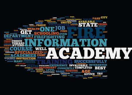 FIRE ACADEMIES WHICH ONES PASS THE TEST Text Background Word Cloud Concept Illustration