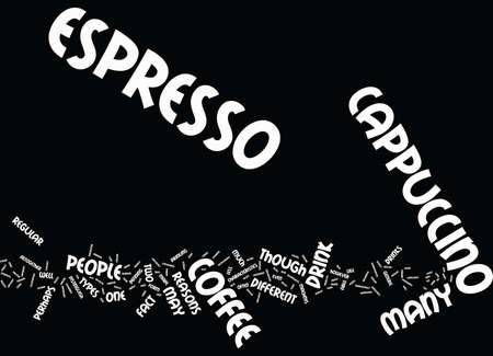 cappucino: ESPRESSO VERSUS CAPPUCINO Text Background Word Cloud Concept