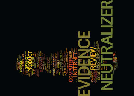 EVIDENCE NEUTRALIZER REVIEW GOOD OR BAD Text Background Word Cloud Concept