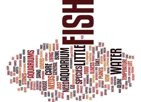 FISH AS PETS A COLORFUL EXPERIENCE Text Background Word Cloud Concept