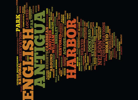 ENGLISH HARBOR IN ANTIGUA Text Background Word Cloud Concept