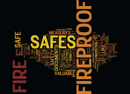 FIREPROOF SAFES FOR A SAFER FUTURE Text Background Word Cloud Concept