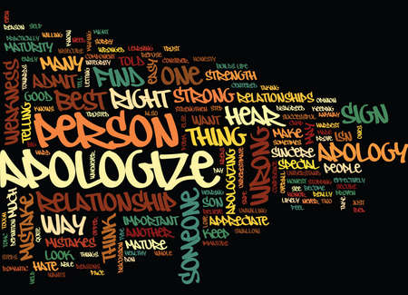 FIND YOUR BEST WAY TO APOLOGIZE Text Background Word Cloud Concept Фото со стока - 82612955