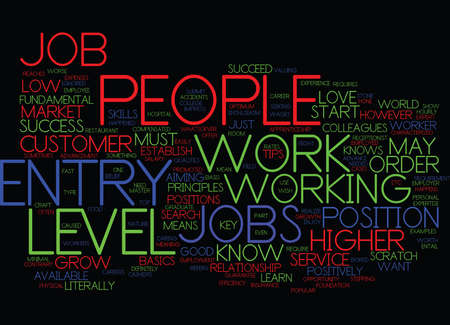 ENTRY LEVEL JOBS MUST KNOW TIPS Text Background Word Cloud Concept