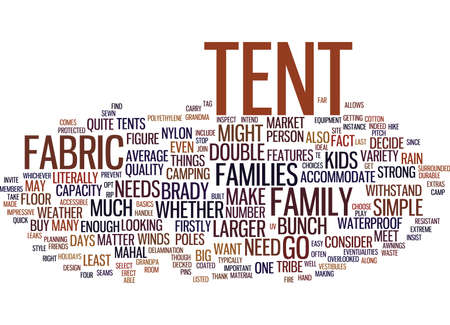 EVEN THE BRADY BUNCH CAN CAMP OUT WITH THE RIGHT TENT Text Background Word Cloud Concept