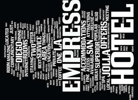 EMPRESS HOTEL Text Background Word Cloud Concept Illustration
