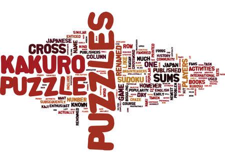 ENTER THE KAKURO PUZZLES Text Background Word Cloud Concept