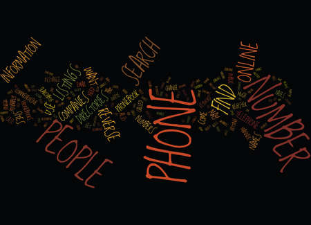 FIND PEOPLE BY PHONE NUMBER Text Background Word Cloud Concept