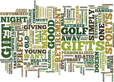 FIND THE PERFECT RETIREMENT GIFT FOR HIM Text Background Word Cloud Concept