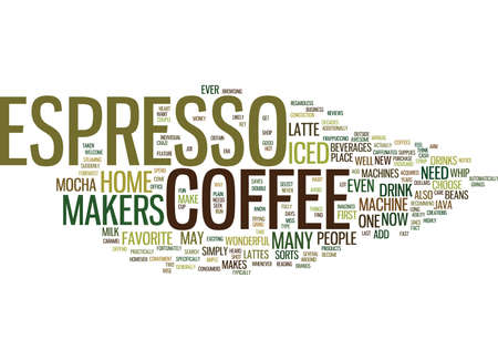 ESPRESSO COFFEE MAKERS Text Background Word Cloud Concept Illustration
