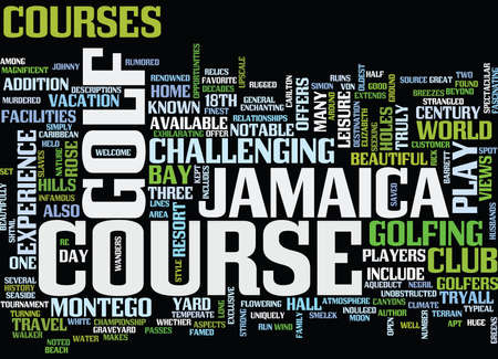 ENJOY GREAT GOLF IN JAMAICA Text Background Word Cloud Concept