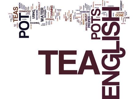 ENGLISH TEA POT Text Background Word Cloud Concept