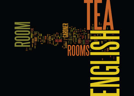 ENGLISH TEA ROOM A BLISSFUL NIRVANA Text Background Word Cloud Concept 向量圖像