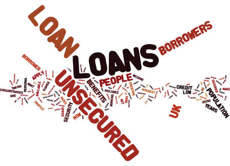 EVERY PROFILE COVERED WITH UNSECURED LOAN UK Text Background Word Cloud Concept Illustration
