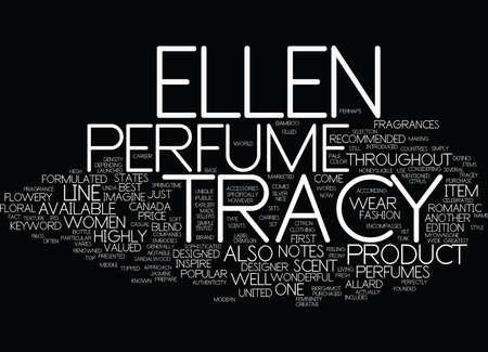 defines: ELLEN TRACY PERFUME Text Background Word Cloud Concept