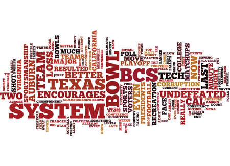END THE MADNESS DOWN WITH THE BCS Text Background Word Cloud Concept Illustration
