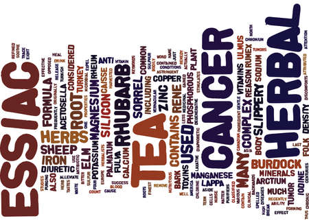 ESSIAC HERBAL TEA FOR CANCER Text Background Word Cloud Concept Illustration