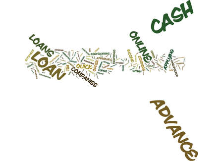 EMERGENCY FAST CASH ADVANCE CONFIDENTIAL AND SECURE ONLINE LOANS Text Background Word Cloud Concept