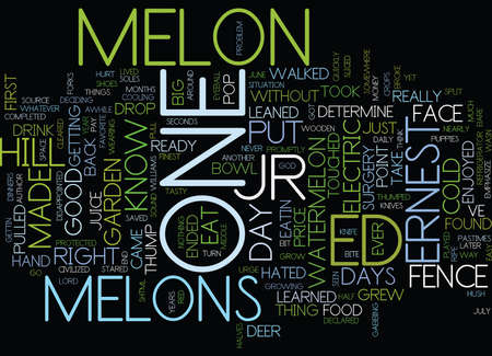 ELECTRIC MELONS Text Background Word Cloud Concept