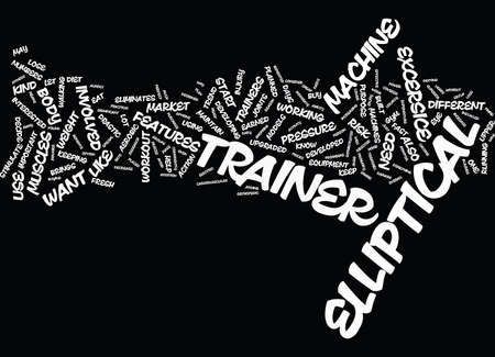 ELLIPTICAL TRAINER Text Background Word Cloud Concept