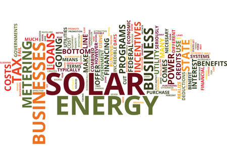 FINANCIAL INCENTIVES FOR YOUR BUSINESS TO USE SOLAR POWER Text Background Word Cloud Concept