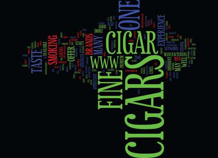urge: FINE CIGARS Text Background Word Cloud Concept Illustration