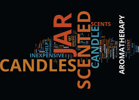 ENJOY THE CONVENIENCE OF SCENTED JAR CANDLES INEXPENSIVE AND USEFUL Text Background Word Cloud Concept
