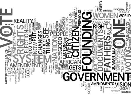 civil rights: EVERY CITIZEN GETS A VOTE Text Background Word Cloud Concept