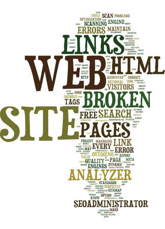 ELIMINATE BROKEN LINKS AND MAINTAIN YOUR WEB SITE ERROR FREE Text Background Word Cloud Concept