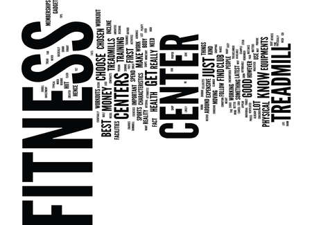 FITNESS CENTER HOW TO CHOOSE THE FITNESS CENTER OF YOUR LIFE Text Background Word Cloud Concept