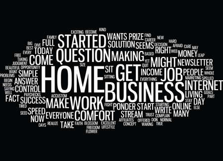BEST JOB TODAY MIGHT BE IN THE COMFORT OF YOUR HOME Text Background Word Cloud Concept
