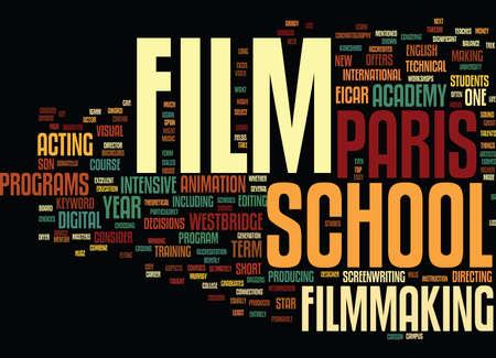 FILM SCHOOL PARIS Text Background Word Cloud Concept